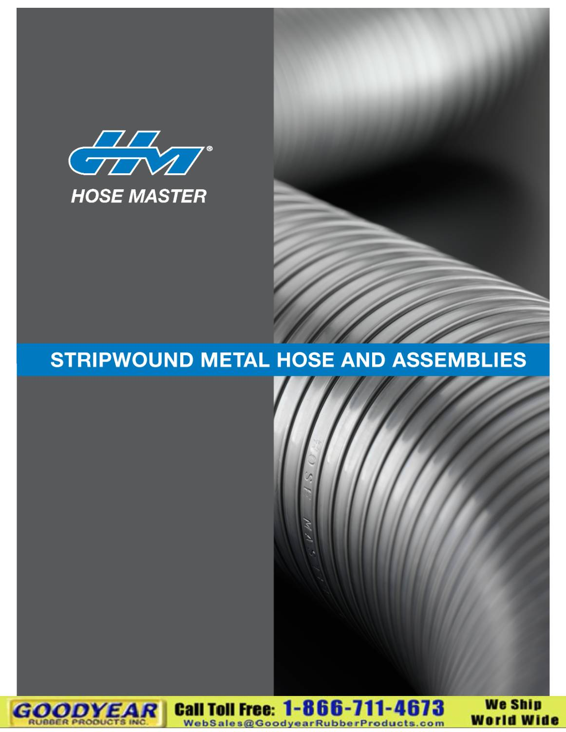 Hose Master Stripwound Metal Hose